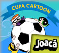 Cupa Cartoon Network (10 625 ori)